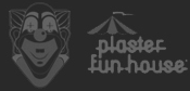 Plaster Fun House logo
